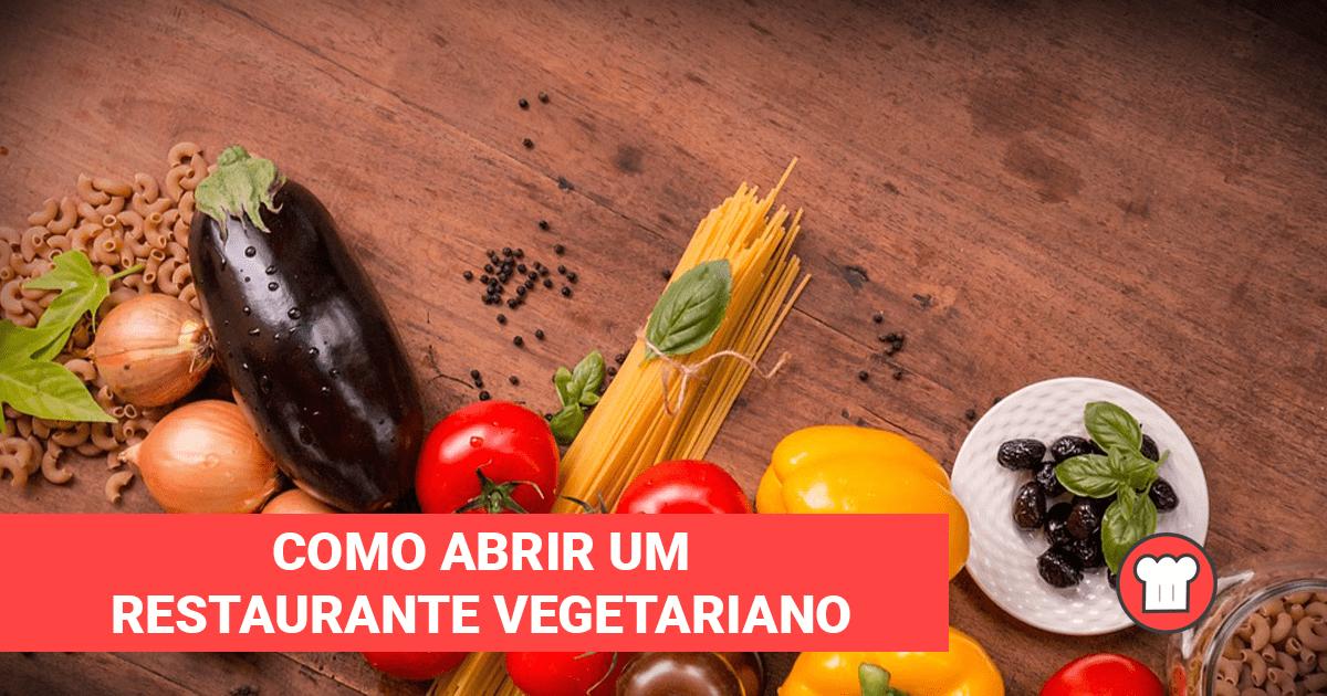 Como abrir um restaurante vegetariano